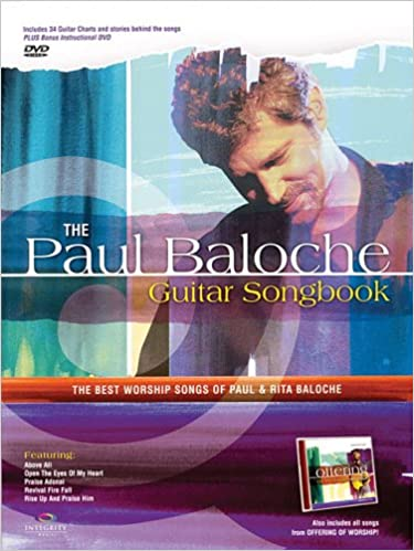 Amazon com: The Paul Baloche Guitar Songbook: The Best