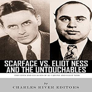 Scarface vs. Eliot Ness and the Untouchables Audiobook