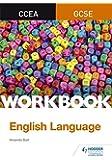 CCEA GCSE English Language Workbook