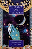 Your Stars Are Numbered, Lloyd Cope, 1862043639