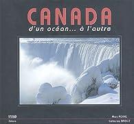 Canada, d'un océan à l'autre par Catherine Raoult