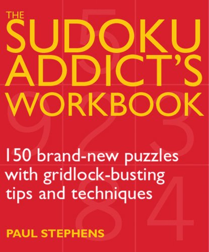 Sudoku Addicts Workbook Gridlock Busting Techniques product image