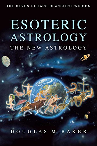 Esoteric astrology the new astrology kindle edition by dr esoteric astrology the new astrology by baker dr douglas fandeluxe Choice Image