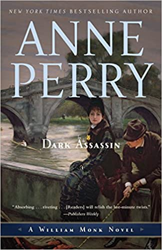 Amazon Fr Dark Assassin A William Monk Novel Anne Perry