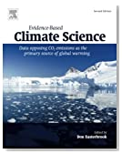 Evidence-Based Climate Science, Second Edition: Data Opposing CO2 Emissions as the Primary Source of Global Warming