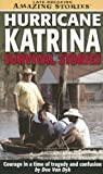 Hurricane Katrina Survival Stories, Dee Van Dyk, 155265320X