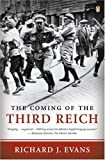 The Coming of the Third Reich, Richard J. Evans, 0143034693