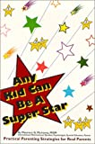 Any Kid Can Be a Super Star, Maureen G. Mulvaney, 0961692391