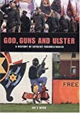 God, Guns and Ulster, Ian Wood, 1840675365