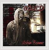Urban Pioneer [Explicit]