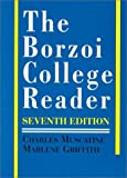 The Borzoi College Reader, Muscatine, Charles and Griffith, Marlene, 0079112617