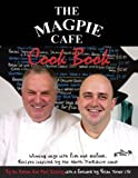 img - for The Magpie Cafe Cookbook: Recipes Inspired by the North Yorkshire Coast book / textbook / text book