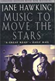 Music to Move the Stars : A Life with Stephen Hawking (Updated Edition)