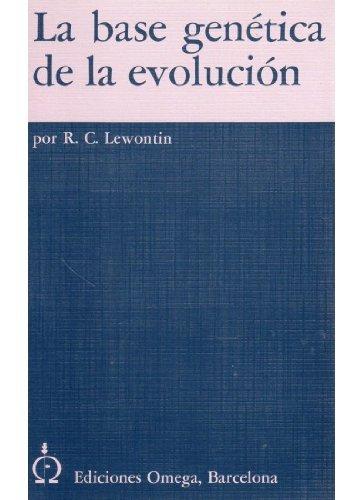 Descargar Libro Base Genetica De La Evolucion Richard C. Lewontin