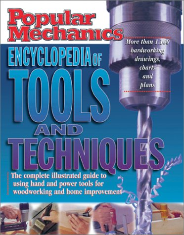 Popular Mechanics: Encyclopedia of Tools and Techniques by Brand: Hearst Books