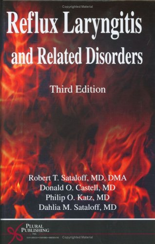 Reflux Laryngitis and Related Disorders, Third Edition