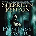 Fantasy Lover: A Dark-Hunter Novel Audiobook by Sherrilyn Kenyon Narrated by Carrington MacDuffie