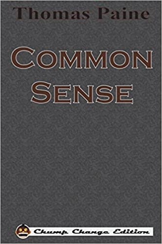 Common Sense (Chump Change Edition): Thomas Paine