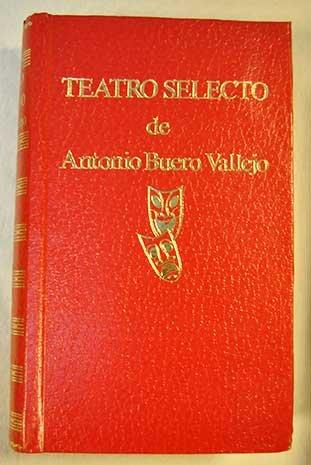 TEATRO SELECTO: HISTORIA DE UNA ESCALERA / LAS CARTAS BOCA ABAJO / UN SOÑADOR PARA UN PUEBLO / LAS MENINAS / EL CONCIERTO DE SAN OVIDIO: Amazon.es: BUERO VALLEJO, ANTONIO, BUERO VALLEJO,