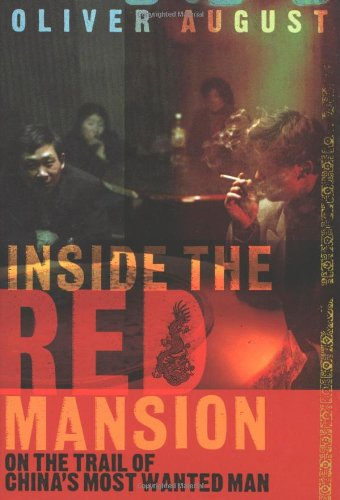 Read Online Inside the Red Mansion: On the Trail of China's Most Wanted Man pdf epub