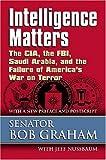 Intelligence Matters, Senator Bob Graham, 0700616268