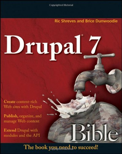 [PDF] Drupal 7 Bible Free Download | Publisher : Wiley | Category : Computers & Internet | ISBN 10 : 0470530308 | ISBN 13 : 9780470530306