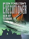 Sea of Terror, Don Pendleton, 0786265698