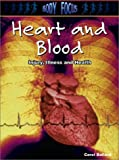 Heart and Blood, Carol Ballard and C. Ballard, 1403404526