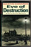Eve of Destruction (A Harry Devlin mystery) by Martin Edwards (22-Feb-1996) Hardcover