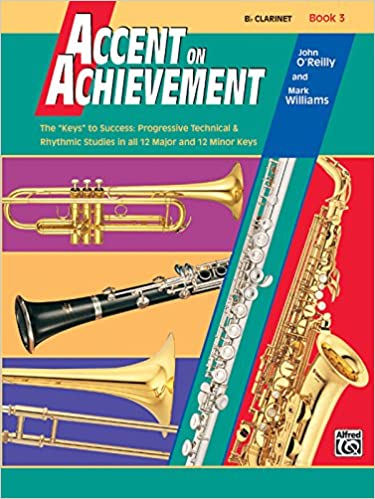 accent on achievement a comprehensive band method that develops creativity and musicianship bflat clarinet book 2