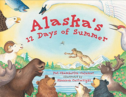 Alaska's 12 Days of Summer (PAWS -