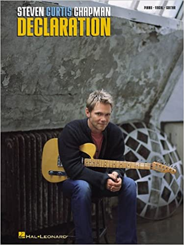 steven curtis chapman declaration piano vocal guitar artist songbook