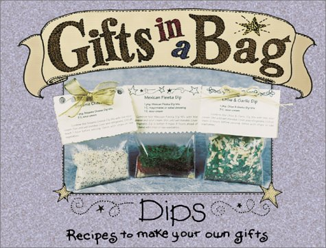 Read Online Gifts in a Bag: Dips pdf