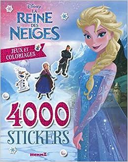 Amazon Fr Disney La Reine Des Neiges 4000 Stickers Jeux Et Coloriages Disney Livres