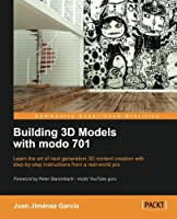 Building 3D Models with modo 701 Front Cover