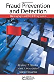 Fraud Prevention and Detection, Rodney T. Stamler and Hans J. Marschdorf, 1466554541