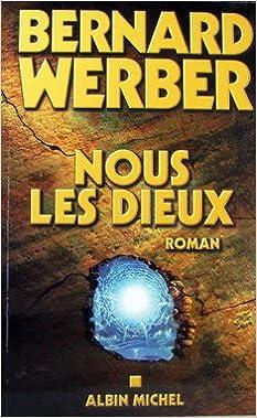 DIEUX BERNARD WERBER LES TÉLÉCHARGER NOUS
