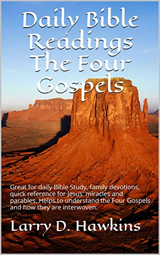 Daily Bible ReadingsThe Four Gospels: Great for daily Bible Study, family devotions, quick reference for Jesus' miracles and parables. Helps to understand ... Four Gospels and how they are interwoven.