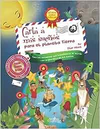 Carta a mis sueños: Para el planeta Tierra: Amazon.es: Pilar ...