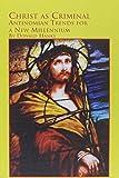 Christ As Criminal 9780773485136