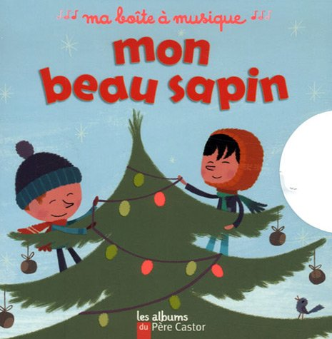 Read Online Mon Beau Sapin/Boite a Musique (French Edition) pdf epub