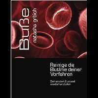 Buße:  Reinige die Blutlinie deiner Vorfahren (German Edition)