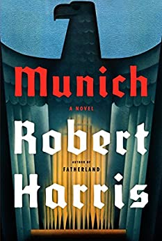 Munich: A novel by [Harris, Robert]