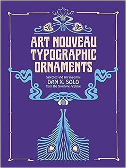 Art Nouveau Typographic Ornaments (Dover Pictorial Archive