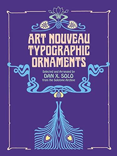 Art Nouveau Typographic Ornaments (Dover Pictorial Archive)