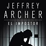 El impostor [The Impostor] | Jeffrey Archer