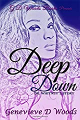 Deep Down, Dr. Whitney's Story Paperback
