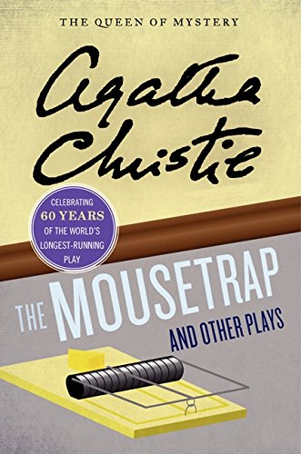 The Mousetrap and Other Plays (Agatha Christie Mysteries Collection (Paperback))