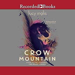 Crow Mountain Audiobook