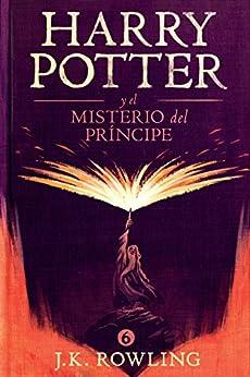 Harry Potter y el misterio del príncipe (La colección de Harry Potter nº 6) de [Rowling, J.K.]